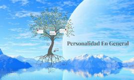 Personalidad En General