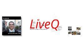 LiveQ