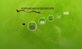 SUSTANCIAS DE EXCRECIÓN