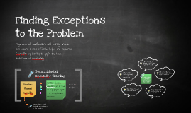Finding Exceptions to the Problem