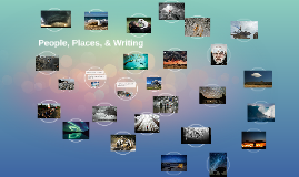 People, Places, & Writing