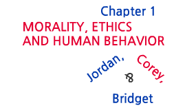 ethics ch1 and 2