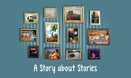 A Story about Stories