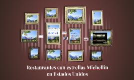 Restaurantes con estrellas Michellin en Estados Unidos