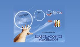 Copy of ELABORACIÓN DE MACERADOS