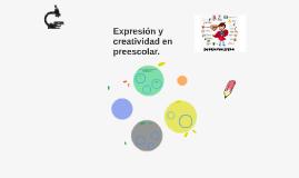 Expresión y creatividad en preescolar.