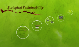 Copy of Ecological Sustainability