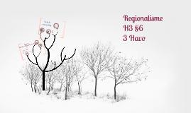 Copy of 3H H3 P6 Regionalisme