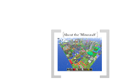 About the 'Minecraft '