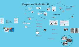 Chapter 14- World War II