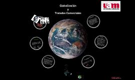 Globalizacion y Tratados de Libre Comercio