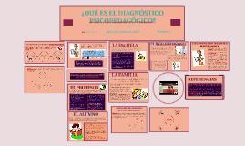 Copy of ¿QUÉ ES EL DIAGNÓSTICO PSICOPEDAGÓGICO?