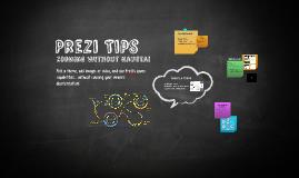 Prezi & Presentation Tips