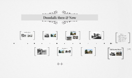 Dundalk -  then & now