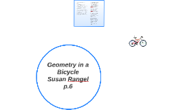 Geometry in a Bicycle