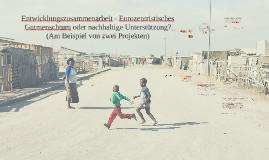 Entwicklungszusammenarbeit - eurozentristisches Gutmenschtum