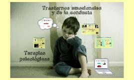 Trastornos emocionales de la conducta. Terapias Psicológicas.