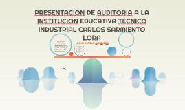 PRESENTACION DE AUDITORIA A  INSTITUCION EDUCATIVA TECNICO I