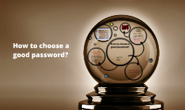 How to choose a good password?