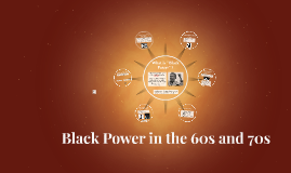 Black Power in the 60s and 70s