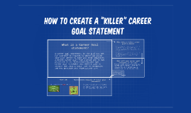 """How to create a """"killer"""" career goal statement"""