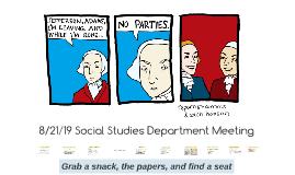 8/21/19 Social Studies Department Meeting