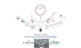 Social Media driving Business Relationships