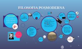 Copy of FILOSOFIA POSMODERNA