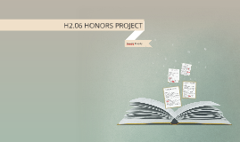 H2.06 HONORS PROJECT