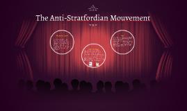 The Anti-Stratfordian Mouvement