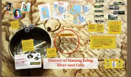 Copy of Copy of History of Matang Tubig River and Falls