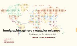 Inmigración, género y espacios urbanos