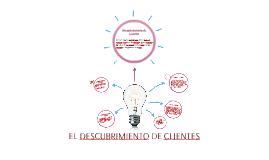 Copy of El descubrimiento de clientes