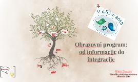 Obrazovni program - od informacije do integracije