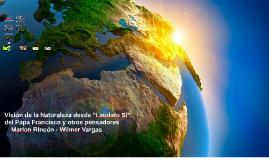 """Visión de la Naturaleza desde """"Laudato Si"""" del Papa Francisco y otros pensadores"""