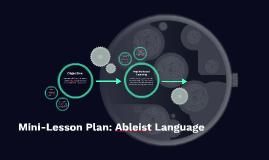 Mini-Lesson Plan: Ableist Language