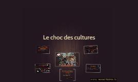 Copie de Le choc des cultures