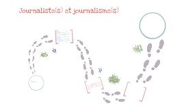Journaliste(s) et journalisme(s)