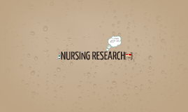 Copy of NURSING RESEARCH