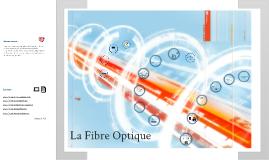 La Fibre optique: Source Internet