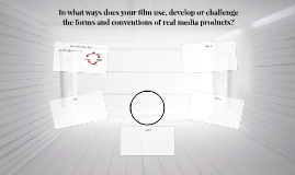 In what ways does your film use, develop or challenge the fo