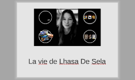 La vie et morte de Lhasa De Sela