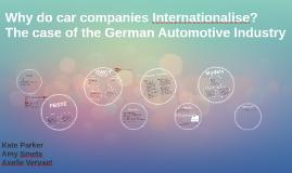 Why do car companies Internationalise?
