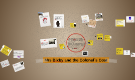Mrs Bixby and the Colonel´s Coat