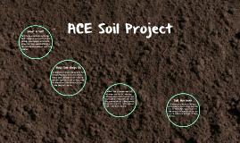 ACE Soil Project