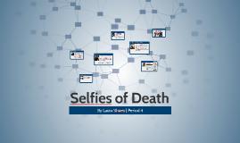 Selfies of Death