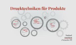 Drucktechniken für Produkte