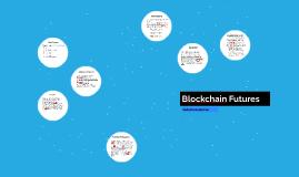 Blockchain Futures