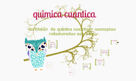 Copy of Copy of quimica cuantica