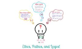 Copy of Copy of Ethos, Pathos, & Logos